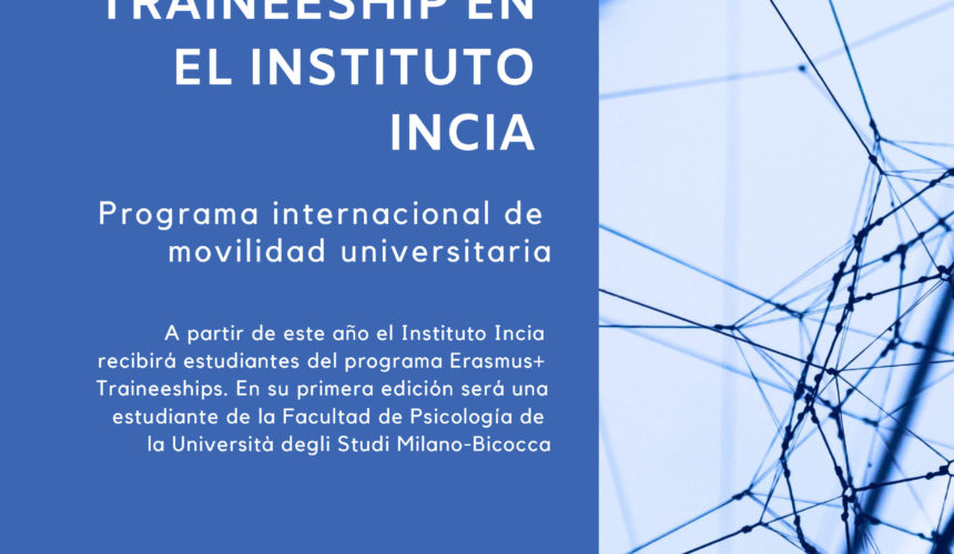El Instituto INCIA en colaboración internacional con el programa Erasmus+ Traineeships con la Università degli Studi Milano-Bicocca